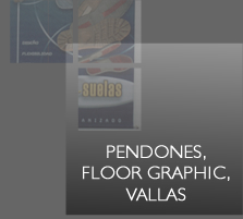 Pendones, floor graphic, vallas